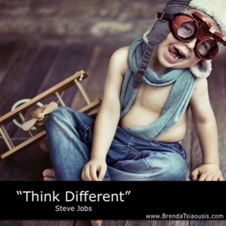"""Think different."" -Steve Jobs"